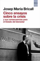 cinco ensayos sobre la crisis josep maria bricall 9788490064726