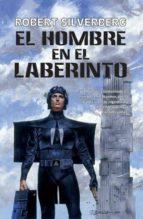 el hombre en el laberinto (ebook)-robert silverberg-9788490180426