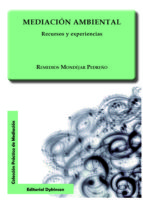 mediacion ambiental. recursos y experiencias remedios mondejar pedreño 9788490319826