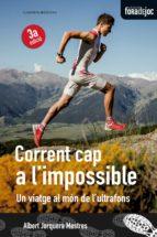 El libro de Corrent cap a l impossible autor ALBERT JORQUERA DOC!