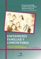 enfermeria familiar y comunitaria: actividades, asistencial y aspectos etico-juridico-9788490520826