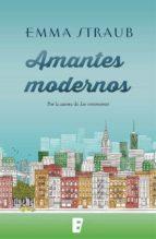 amantes modernos (ebook)-emma straub-9788490696026