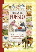 cocina de pueblo (el sabor de nuestra tierra)-9788490870426