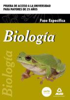 prueba de acceso para mayores de 25 años: biologia (prueba especifica) 9788490934326