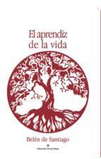 el aprendiz de la vida (ebook)-de belén santiago-9788491153726