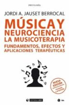 musica y neurociencia: la musicoterapia. fundamentos, efectos y a-jordi a. jauset berrocal-9788491169826