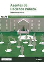 agentes de hacienda publica: supuestos practicos 9788491474326