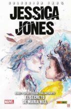 jessica jones 2: el secreto de maria hill brian michael bendis michael gaydos 9788491673026