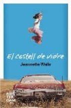 el castell de vidre jeanette walls 9788492406326