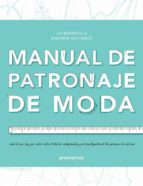 manual de patronaje de moda-jo barnfield-andrew richards-9788492810826