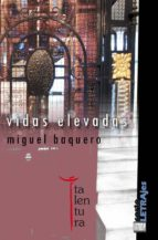 vidas elevadas (ebook)-miguel baquero-9788493943226