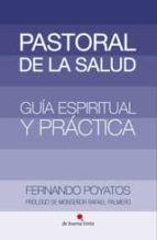 pastoral de la salud (ebook)-fernando poyatos-9788494288326