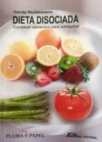 dieta disociada gerda nudelmann 9788494477126