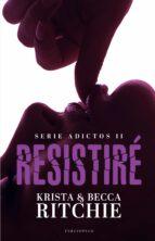 resistiré-krista ritchie-becca ritchie-9788494557026
