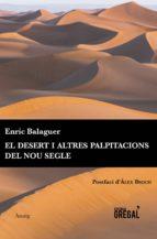 [EPUB] El desert i altres palpitacions del nou segle