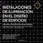 instalaciones de iluminación en el diseño de edificios 9788494630026