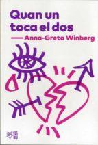 quan un toca el dos-anna-greta winberg-9788494911026