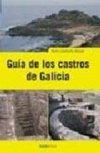 guia de los castros de galicia xulio carballo arceo 9788495364326