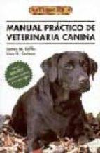 manual practico de veterinaria canina james m. giffin liisa d. carlson 9788495873026