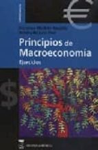 principios de macroeconomia: ejercicios-francisco mochon morcillo-rebeca de juan diaz-9788496062726