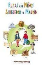 rutas con niños alrededor de madrid-9788496470026