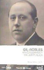 gil-robles, un conservador en la república-manuel alvarez tardio-9788496729926