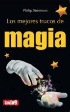 los mejorres trucos de magia-philip simmons-9788496746626