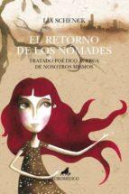 el retorno de los nomades: tratado poetico acerca de nosotros mis mos-lia schenck-9788496947726