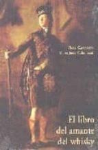 el libro del amante del whisky (3ª ed.)-pierre casamayor-marie-josee colombani-9788497160926