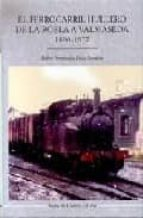 el ferrocarril hullero de la robla a valmaseda 1890 1972 pedro fernandez siaz sarabia 9788497181426