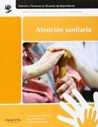 atencion sanitaria ascension palma cardenas guillermo perez aguilar 9788497324526