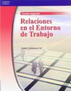 relaciones en el entorno de trabajo (grado superior)-isabel costumero gil-9788497325226