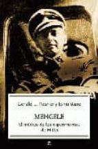 mengele: el medico de los experimentos de hitler-geral l. posner-9788497342926