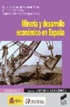 mineria y desarrollo economico en españa-9788497564526