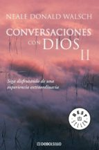 conversaciones con dios ii neale donald walsch 9788497599726