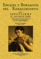 encajes y bordados del renacimiento (ed. facs. de la ed. 1606)-federic vinciolo venitien-9788497611626