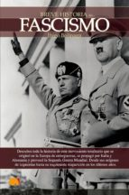 el fascismo (breve historia de...)-iñigo bolinaga-9788497634526