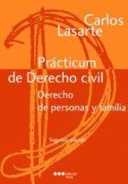 practicum derecho civil derecho de personas y familia (2ª ed) carlos lasarte alvarez 9788497688826