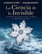 la ciencia de lo invisible-masaru emoto-9788497779326