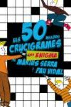 els 50 millors crucigrames amb enigma de marius serra i pau vidal-marius serra-pau vidal-9788497870726