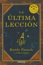 la ultima leccion-randy pausch-9788497934626