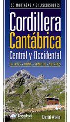 cordillera cantabrica:central y occidental david atela 9788498291926