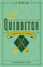 quidditch a traves de los tiempos j.k. rowling 9788498387926