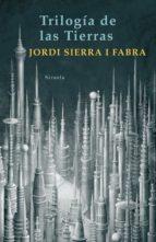 trilogía de las tierras (ebook)-jordi sierra i fabra-9788498416626