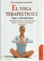 el yoga terapeutico de las articulaciones pierre jacquemart saida elkefi 9788499173726