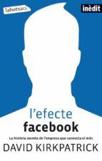 l'efecte facebook (ebook)-david kirkpatrick-9788499302126