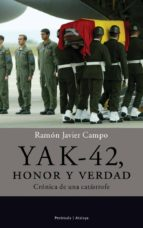 yak 42, honor y verdad. (ebook) ramon javier campo 9788499420226