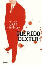 querido dexter (ebook)-jeff lindsay-9788499441726