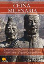 china milenaria: breve historia-gregorio doval-9788499670126