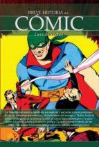 breve historia del comic-gerardo vilches-9788499676326